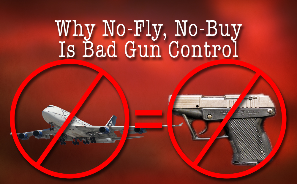 No Fly = No Buy? No Way!