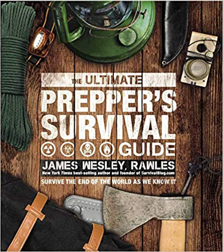 Rawles: The Ultimate Prepper's Survival Guide